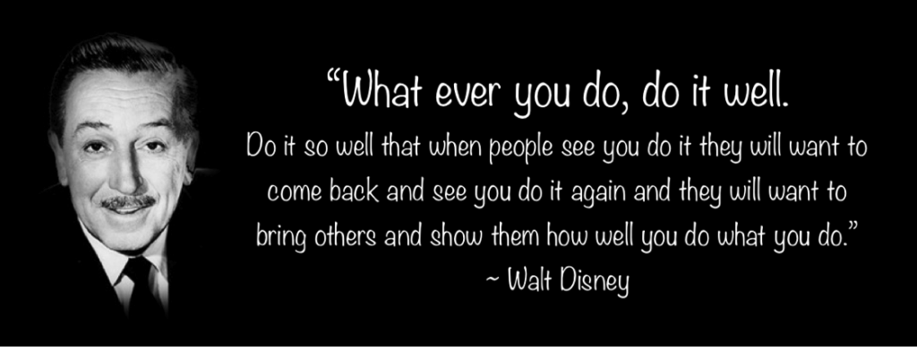 walt-disney-quote-do it well